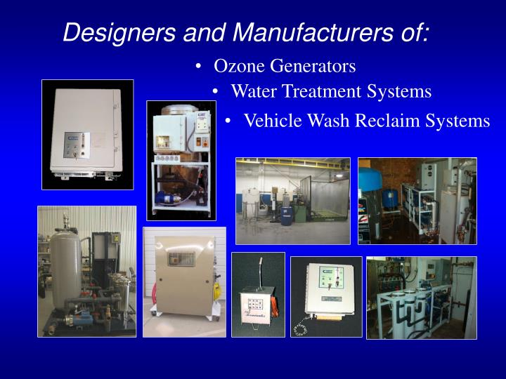 Designers and manufacturers of