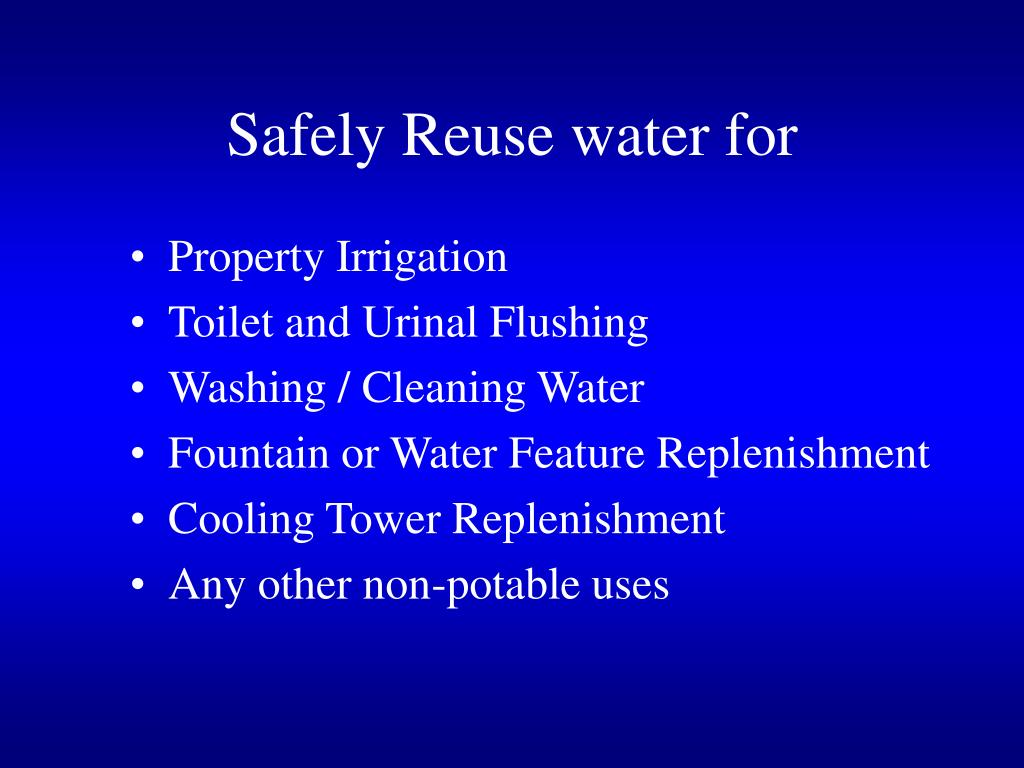 Safely Reuse water for