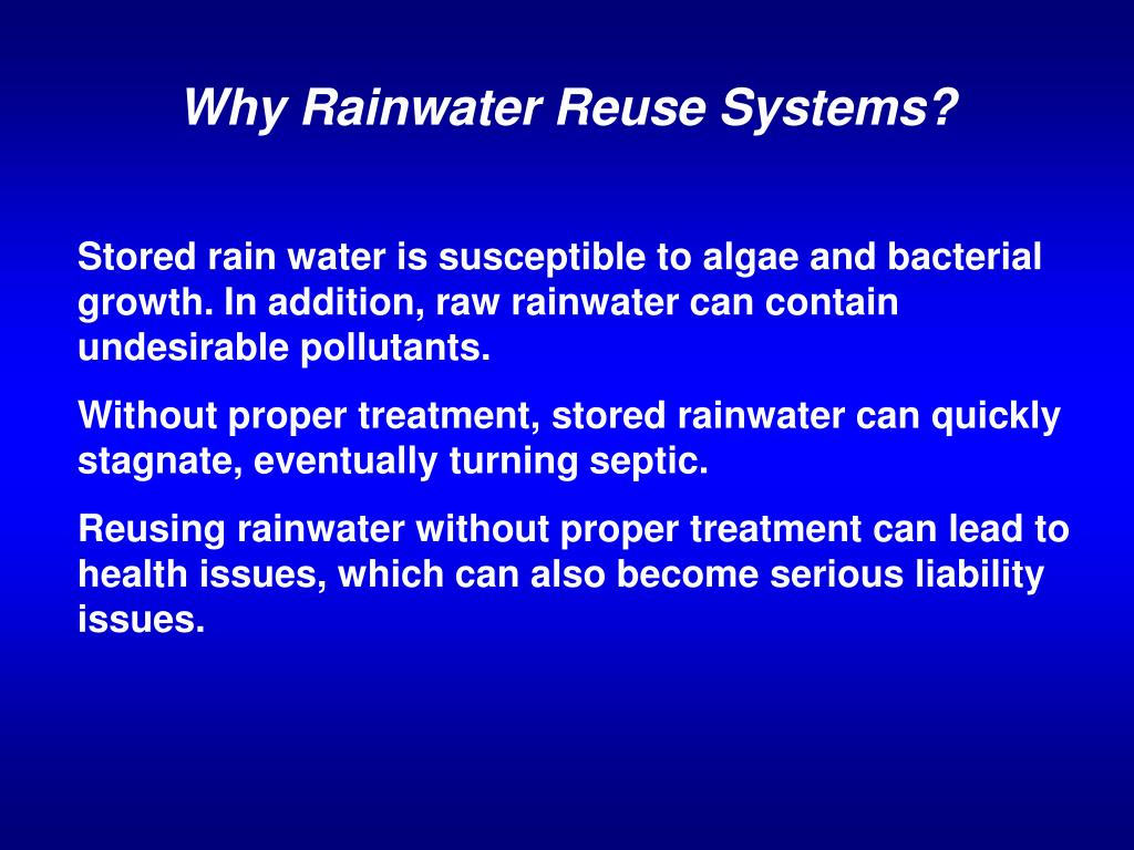 Why Rainwater Reuse Systems?
