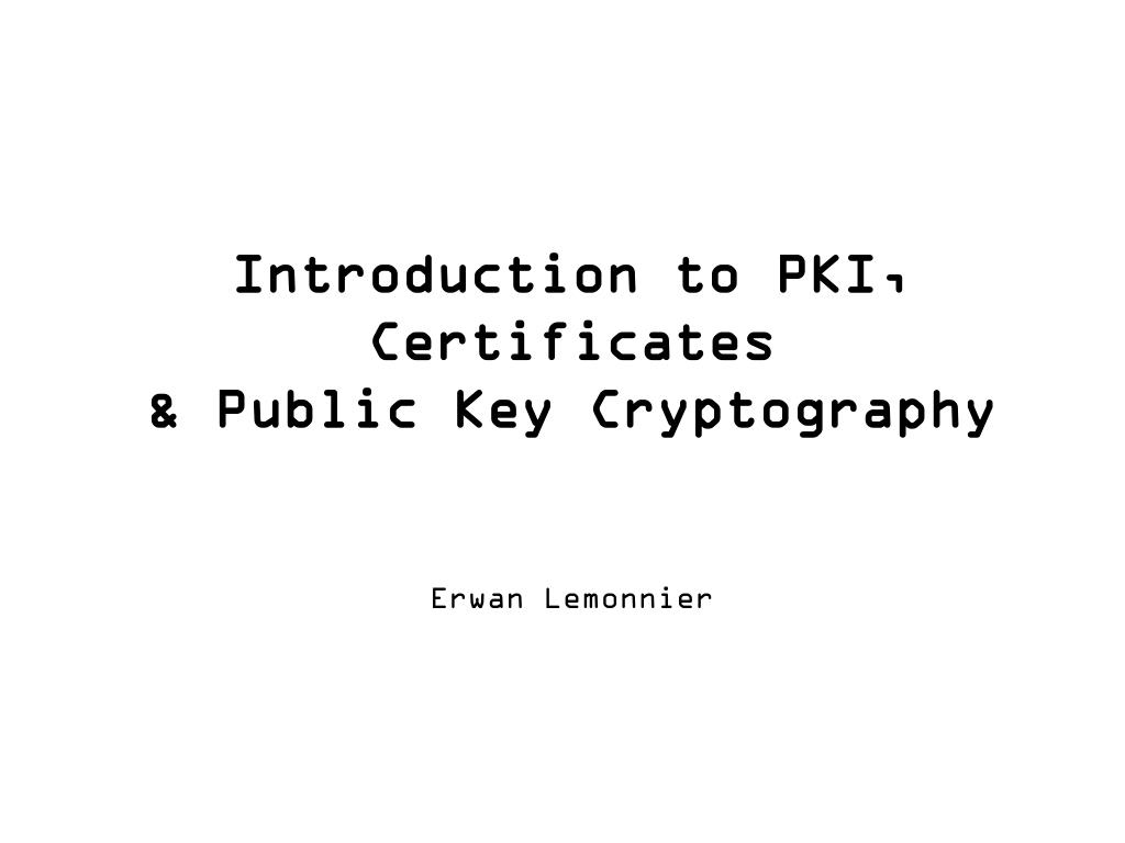 introduction to pki certificates public key cryptography l.