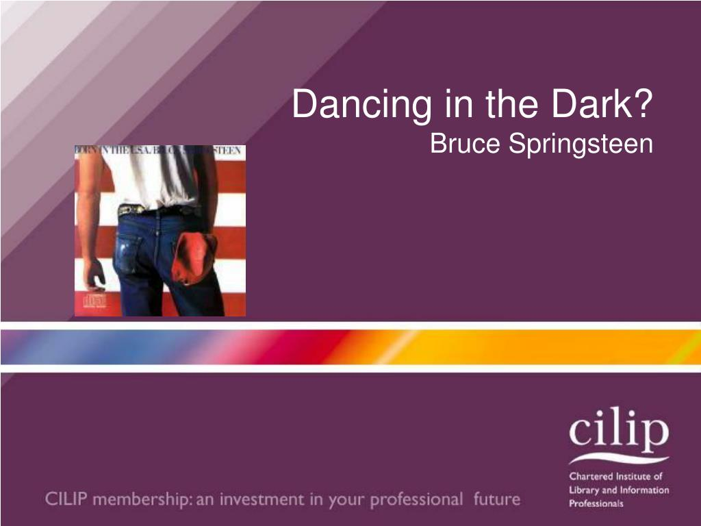 Dancing in the Dark?