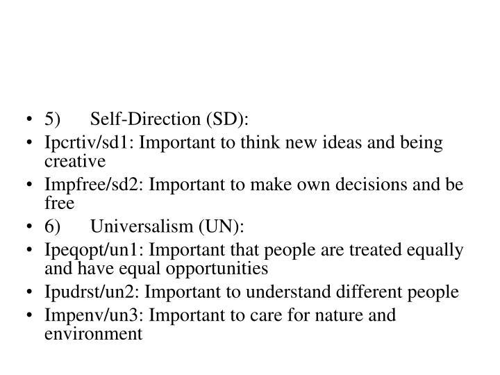 5) Self-Direction (SD):