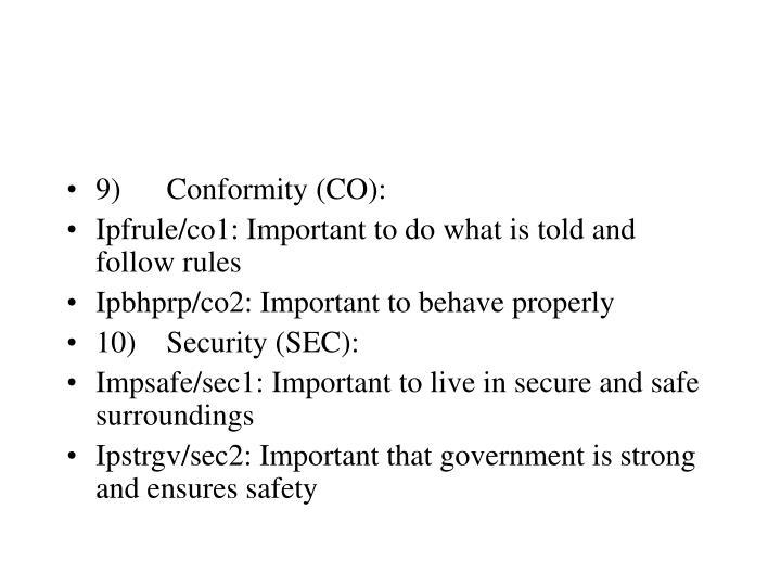 9) Conformity (CO):