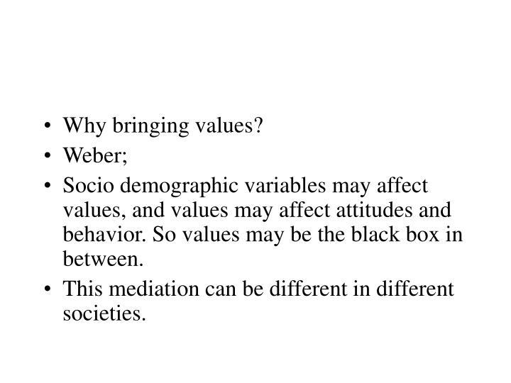 Why bringing values?