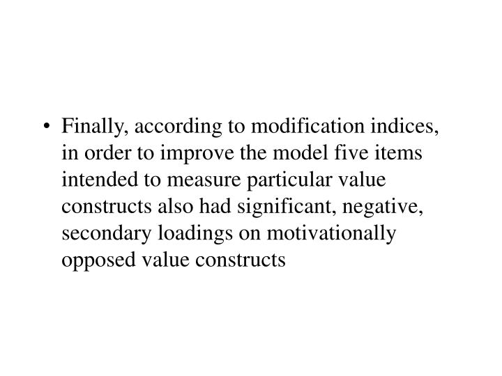 Finally, according to modification indices, in order to improve the model