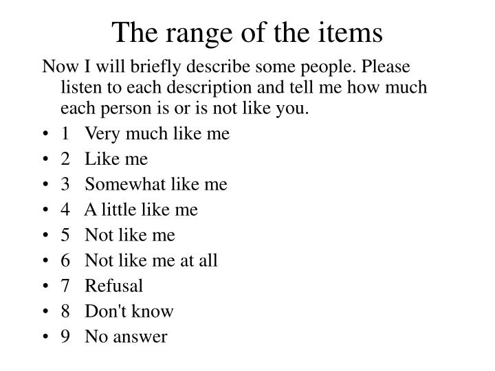 The range of the items