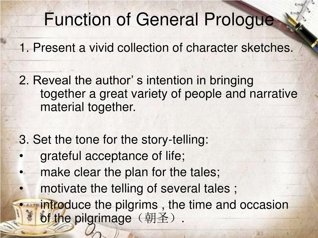 Function of General Prologue