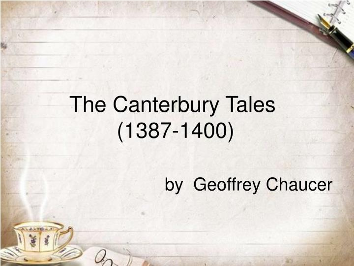 The canterbury tales 1387 1400