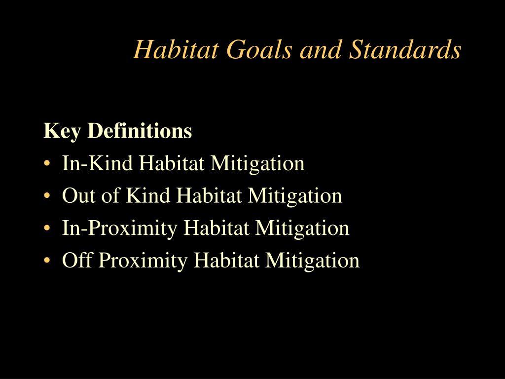 Habitat Goals and Standards