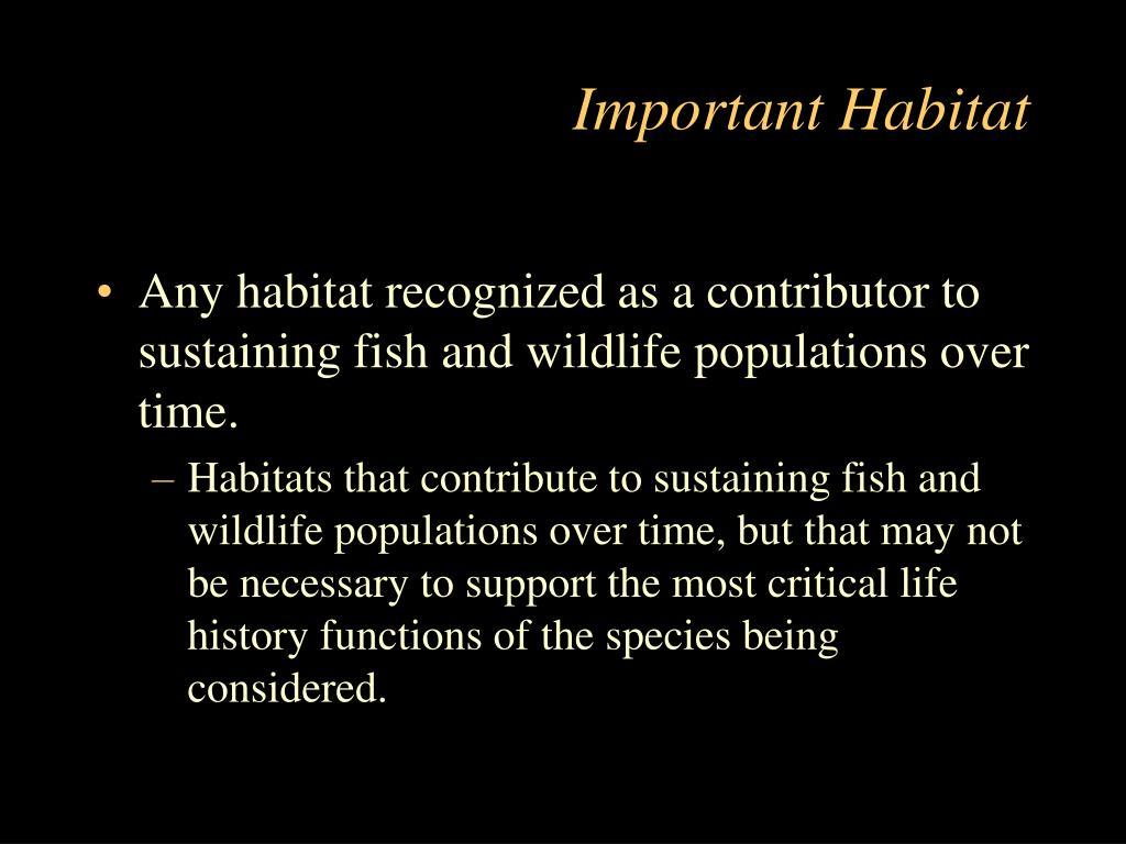 Important Habitat