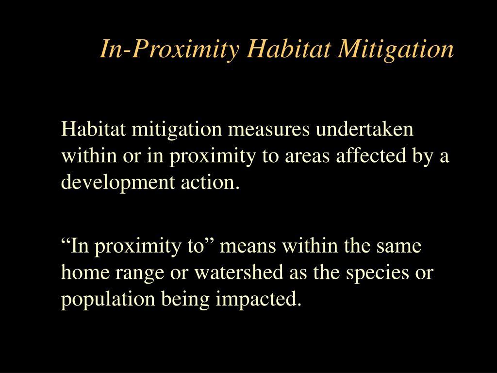 In-Proximity Habitat Mitigation