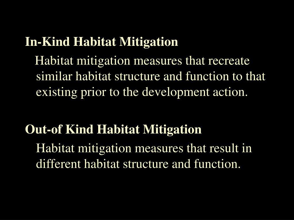 In-Kind Habitat Mitigation