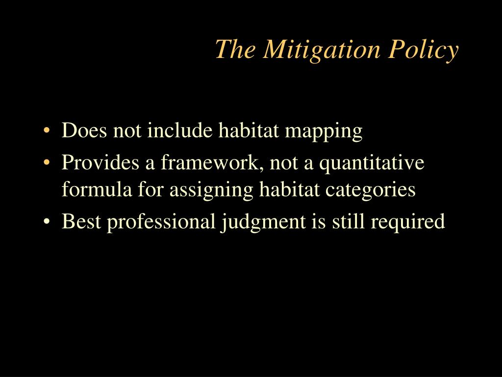 The Mitigation Policy