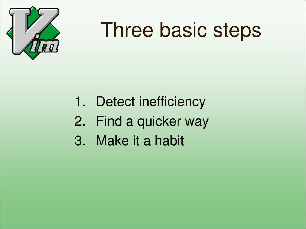 Three basic steps