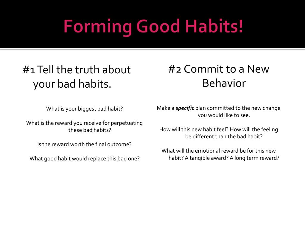 Forming Good Habits!