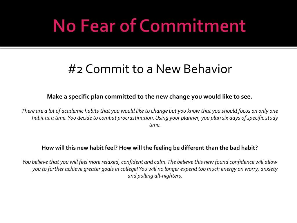 No Fear of Commitment