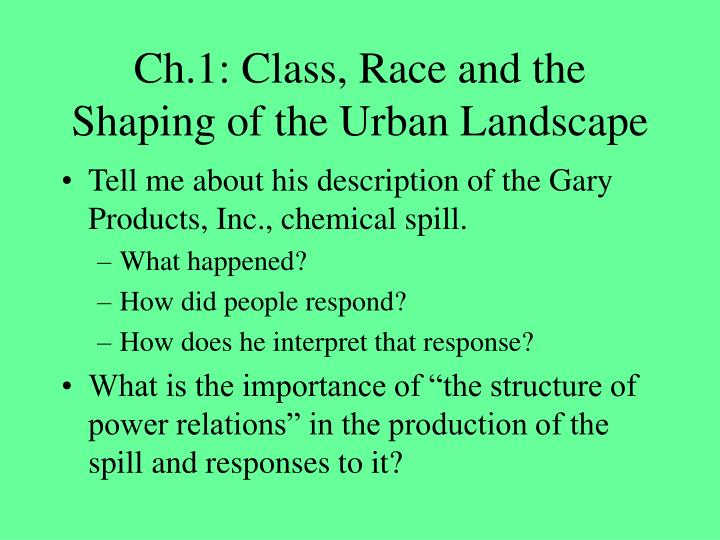 Ch 1 class race and the shaping of the urban landscape