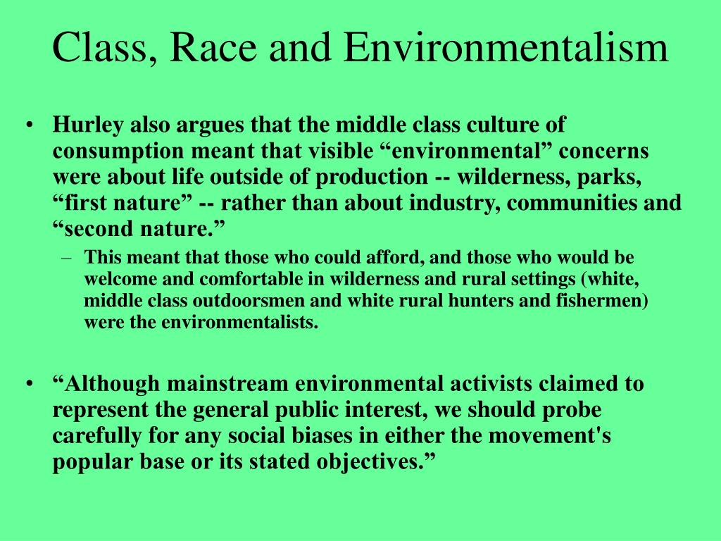 Class, Race and Environmentalism