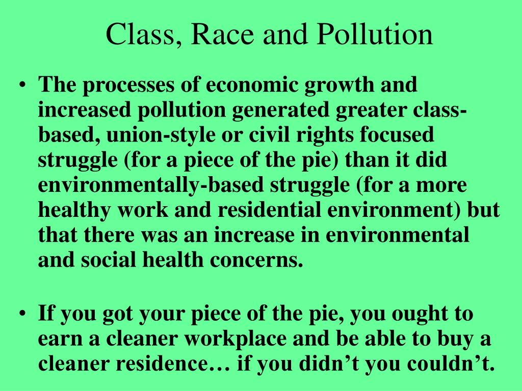 Class, Race and Pollution