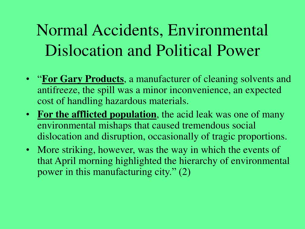 Normal Accidents, Environmental Dislocation and Political Power