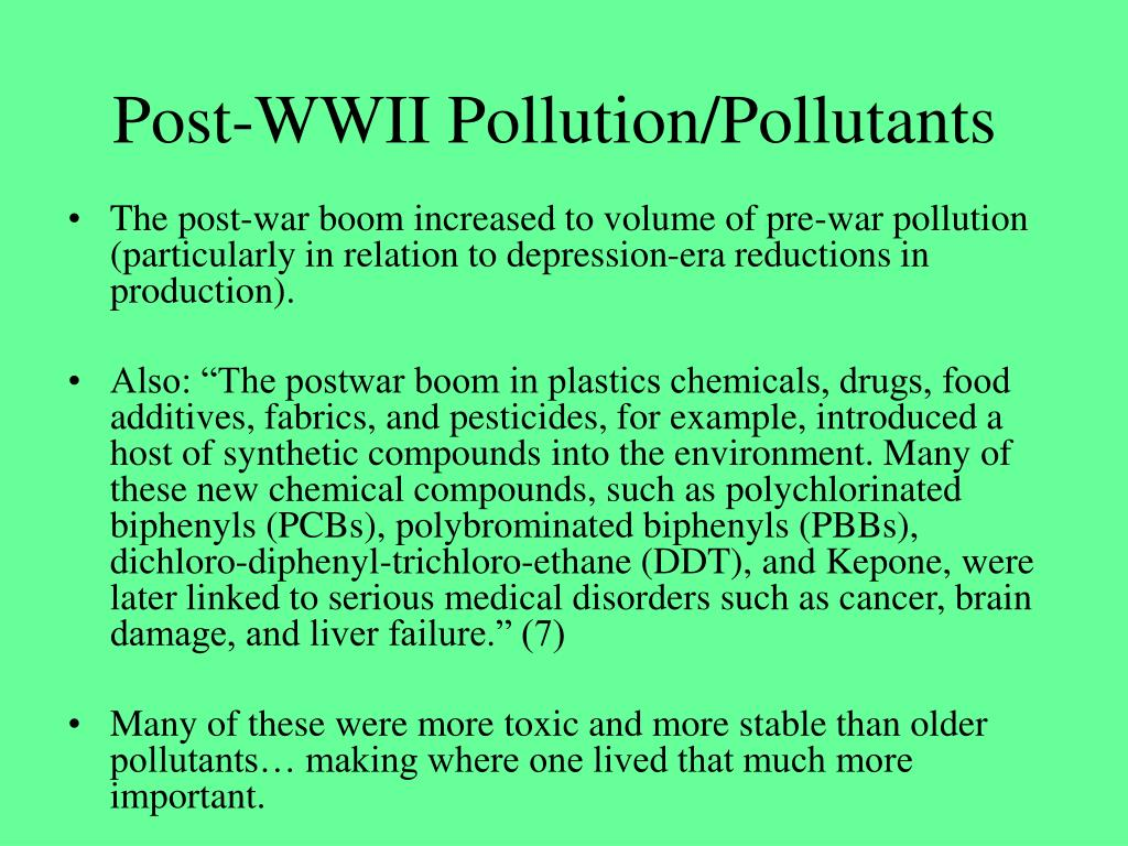 Post-WWII Pollution/Pollutants