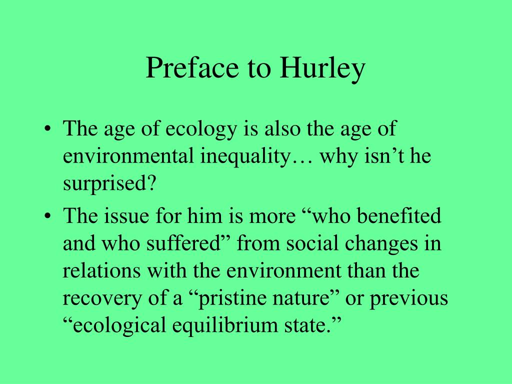 Preface to Hurley