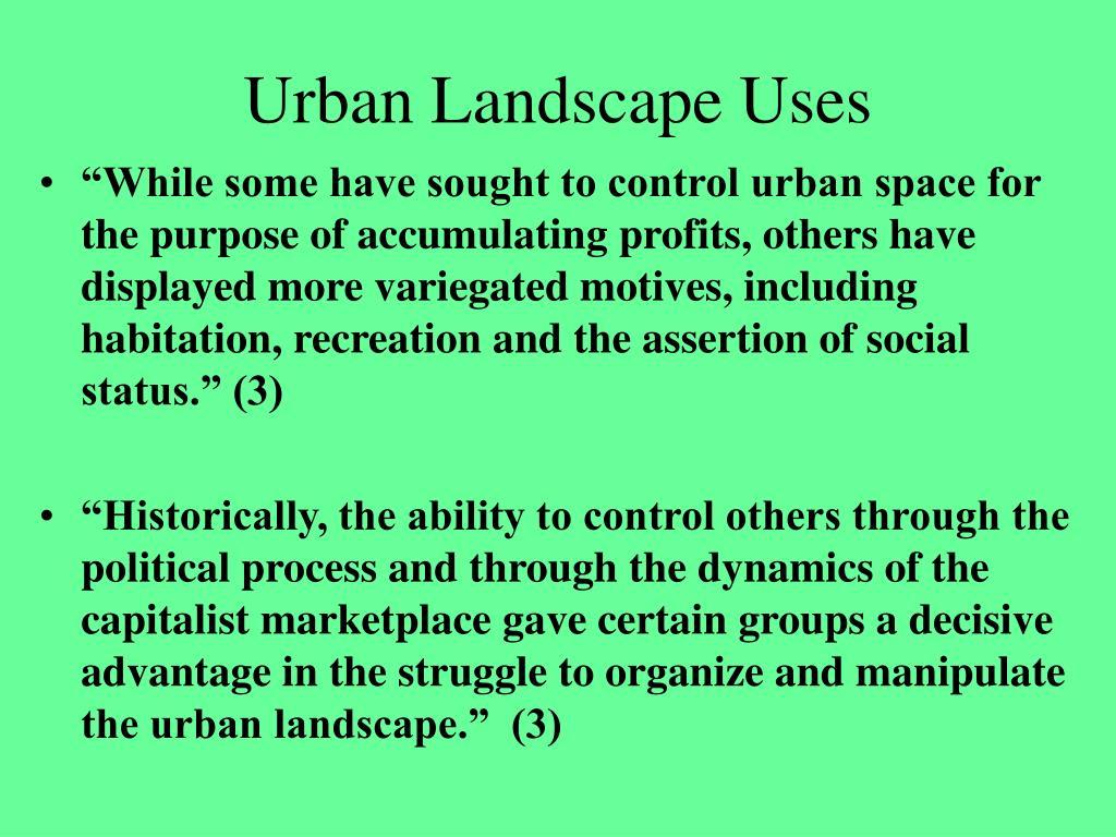 Urban Landscape Uses