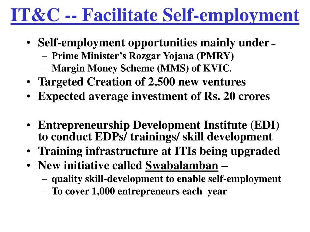 IT&C -- Facilitate Self-employment