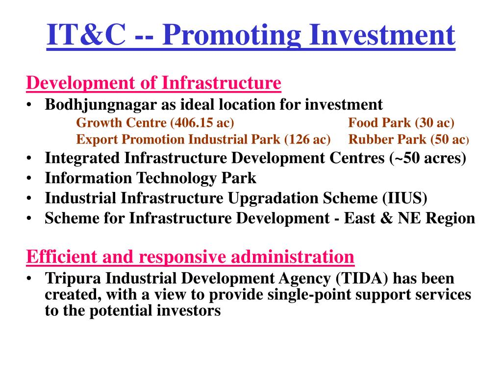 IT&C -- Promoting Investment