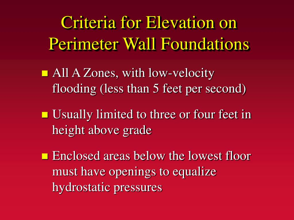Criteria for Elevation on Perimeter Wall Foundations