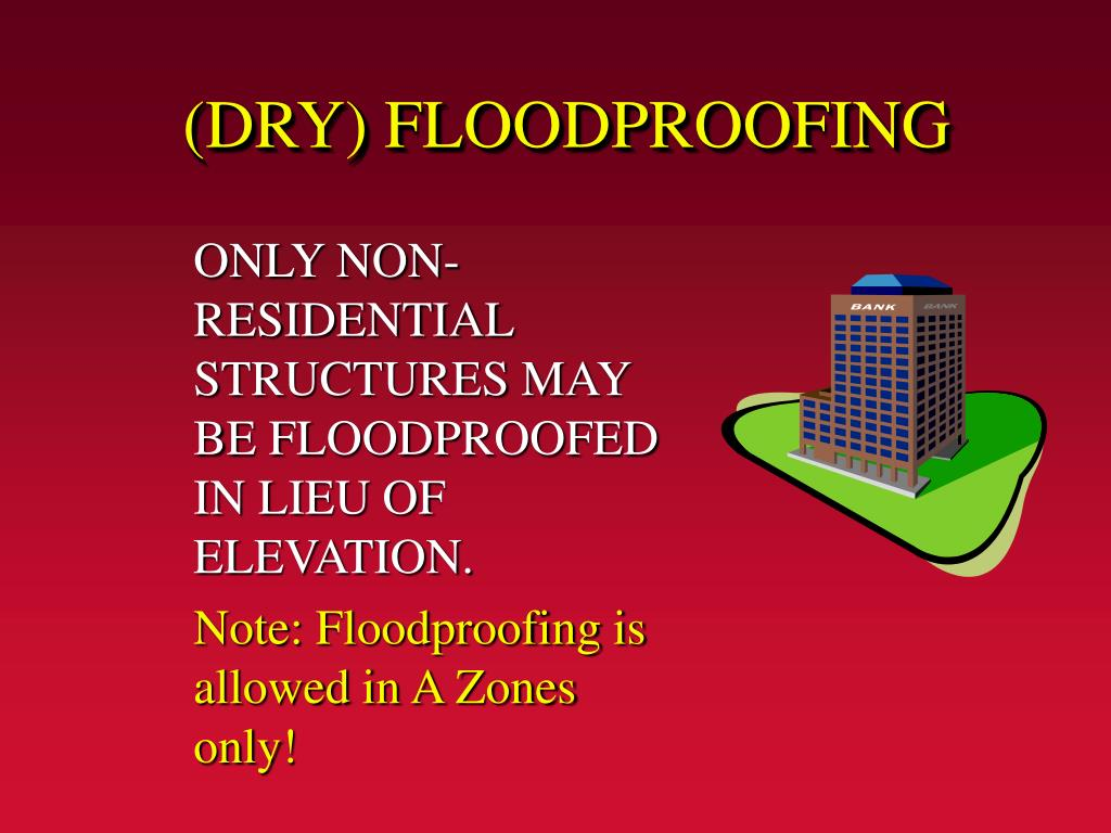 (DRY) FLOODPROOFING