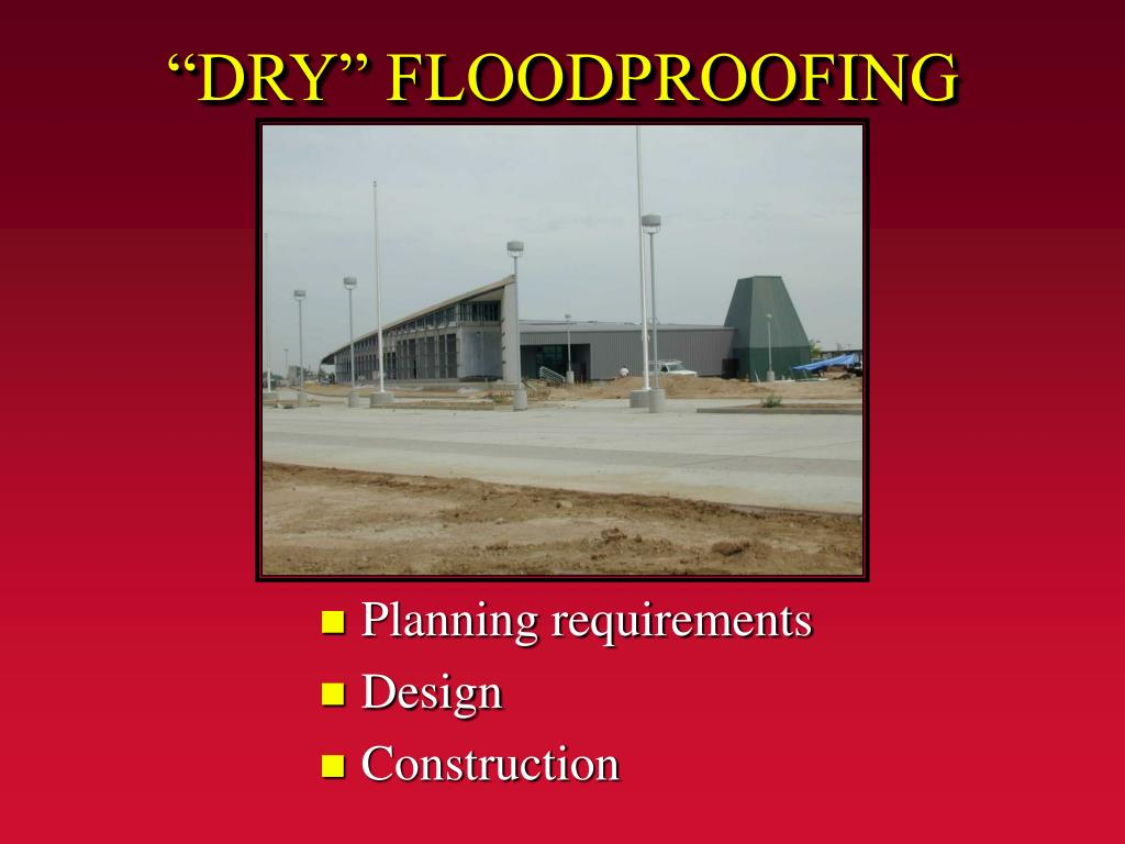 """DRY"" FLOODPROOFING"