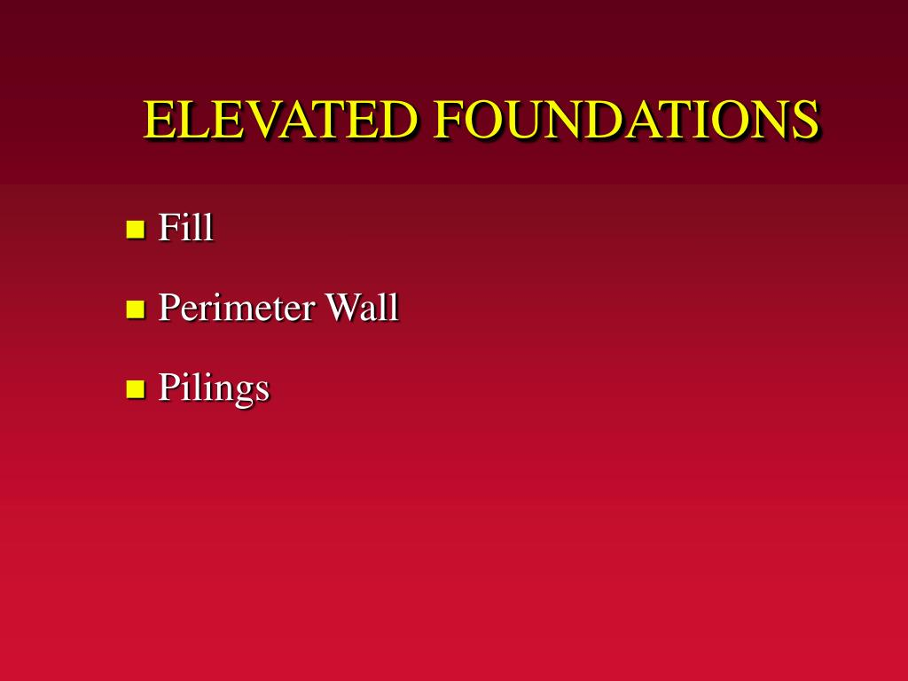 ELEVATED FOUNDATIONS