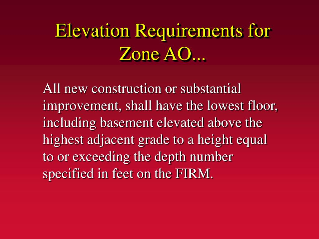 Elevation Requirements for Zone AO...