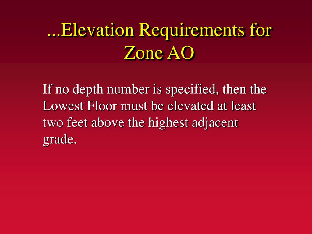 ...Elevation Requirements for Zone AO
