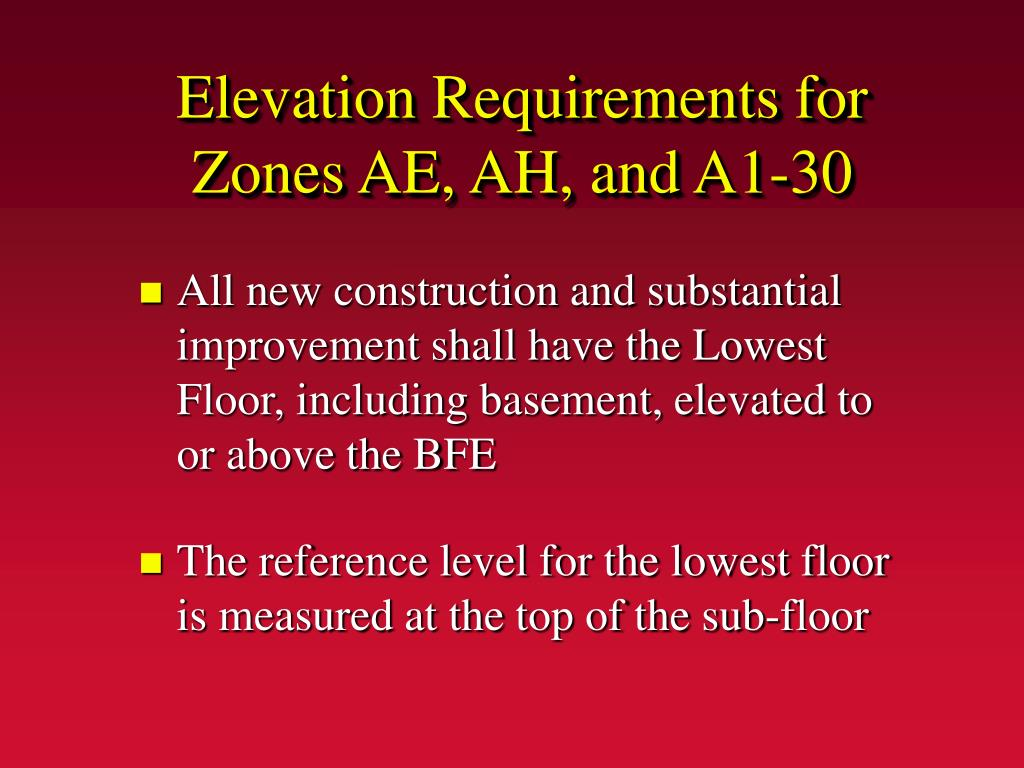 Elevation Requirements for Zones AE, AH, and A1-30