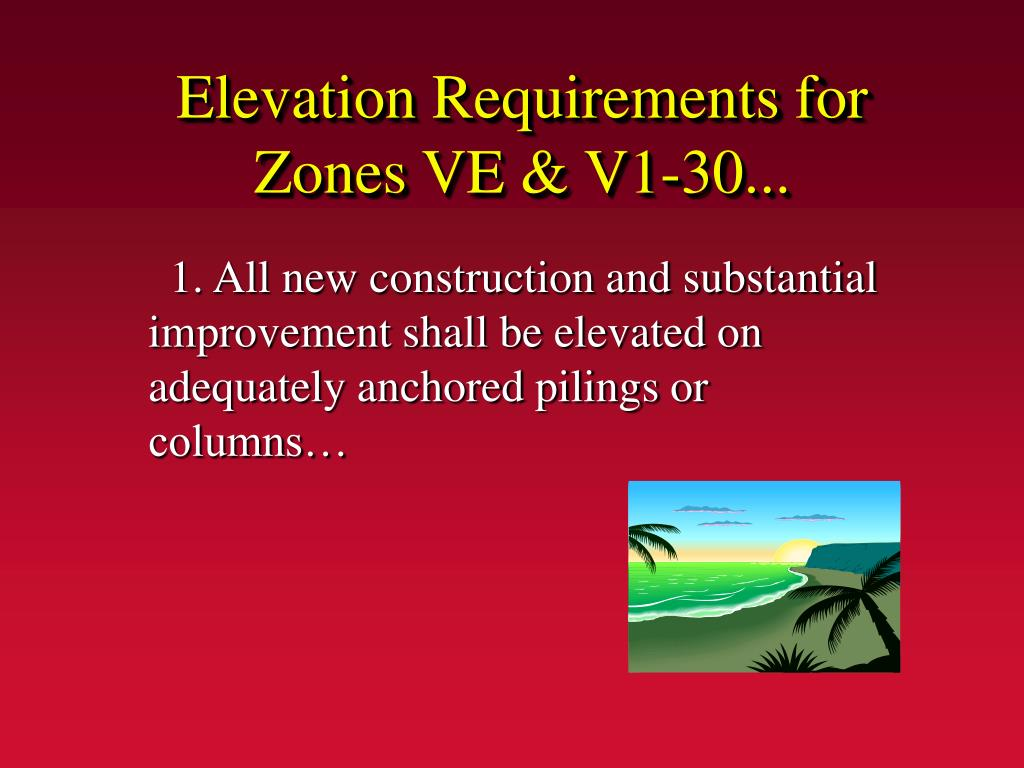Elevation Requirements for Zones VE & V1-30...