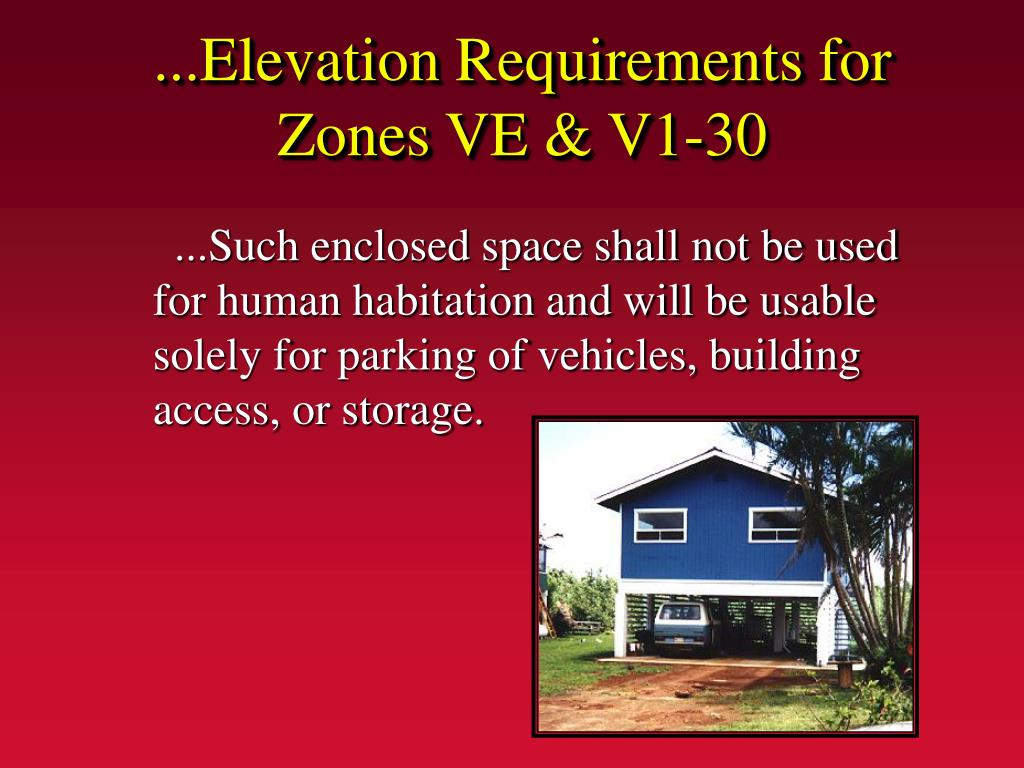 ...Elevation Requirements for Zones VE & V1-30