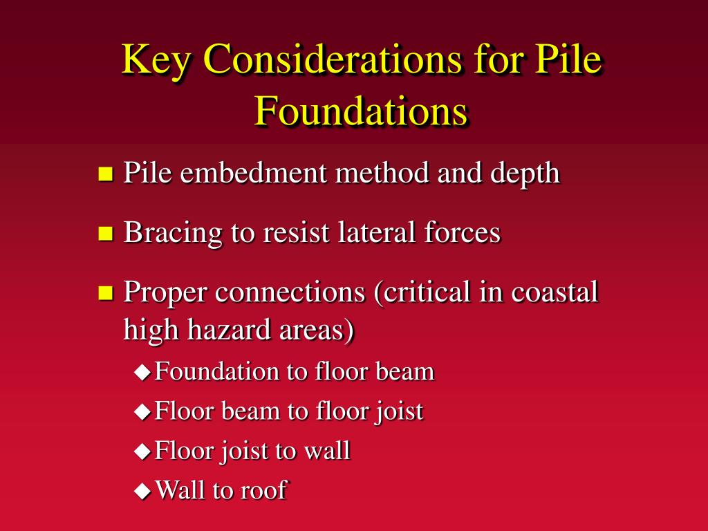 Key Considerations for Pile Foundations