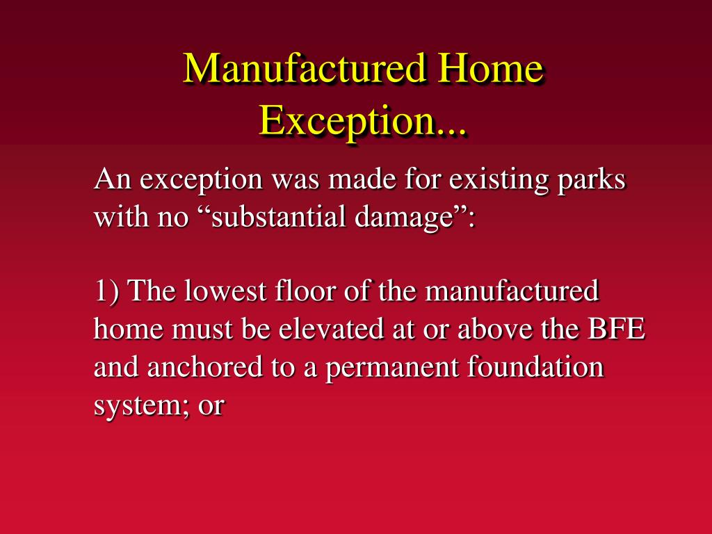 Manufactured Home Exception...