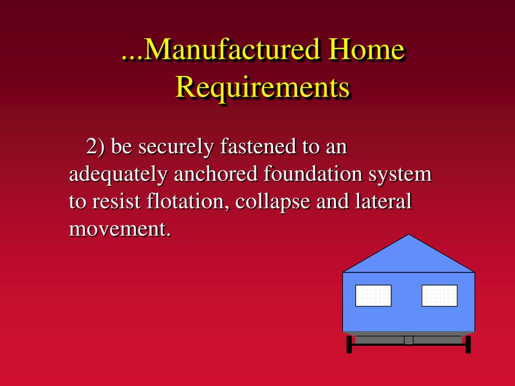 ...Manufactured Home Requirements