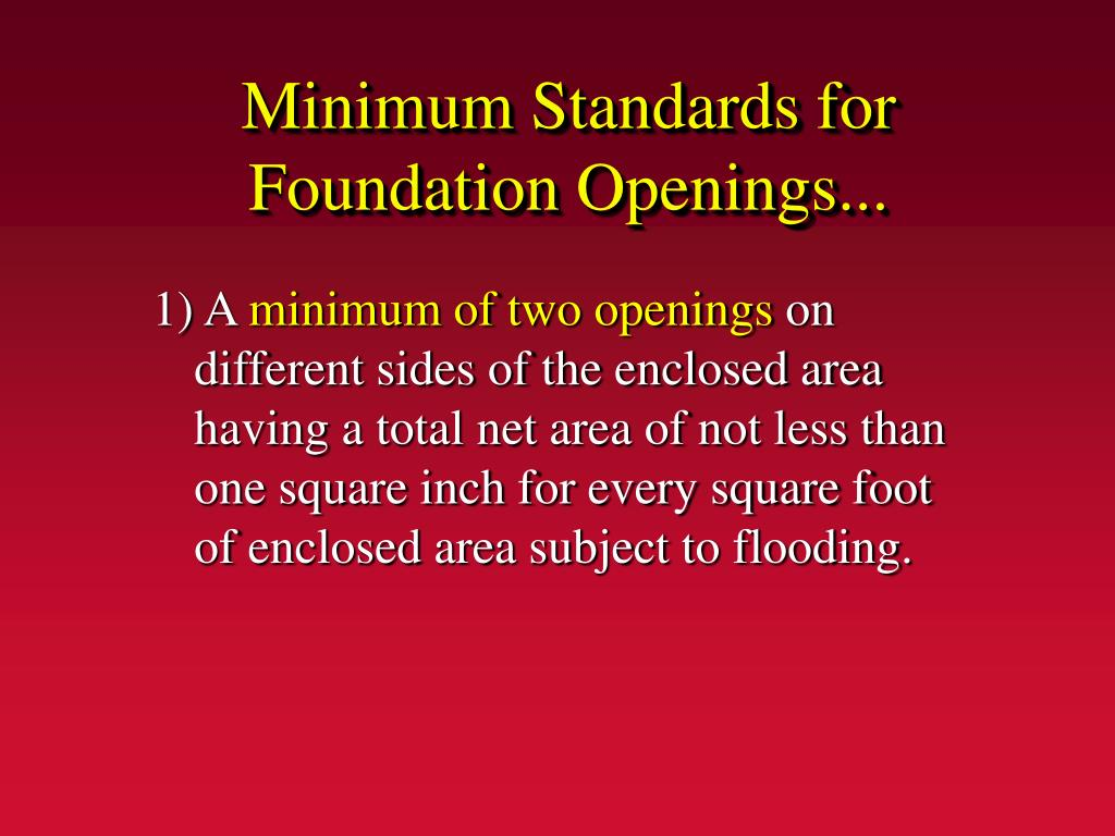Minimum Standards for Foundation Openings...