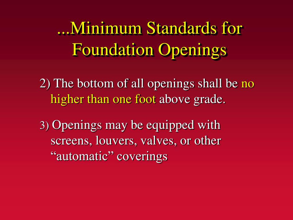 ...Minimum Standards for Foundation Openings