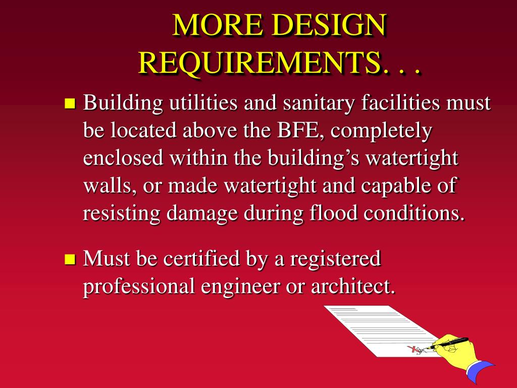 MORE DESIGN REQUIREMENTS. . .
