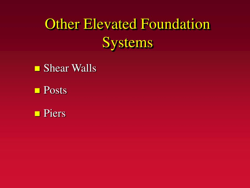 Other Elevated Foundation Systems
