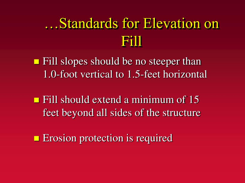 …Standards for Elevation on Fill