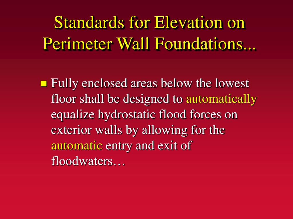 Standards for Elevation on Perimeter Wall Foundations...
