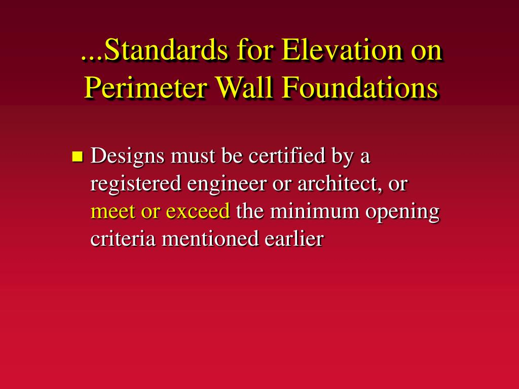 ...Standards for Elevation on Perimeter Wall Foundations