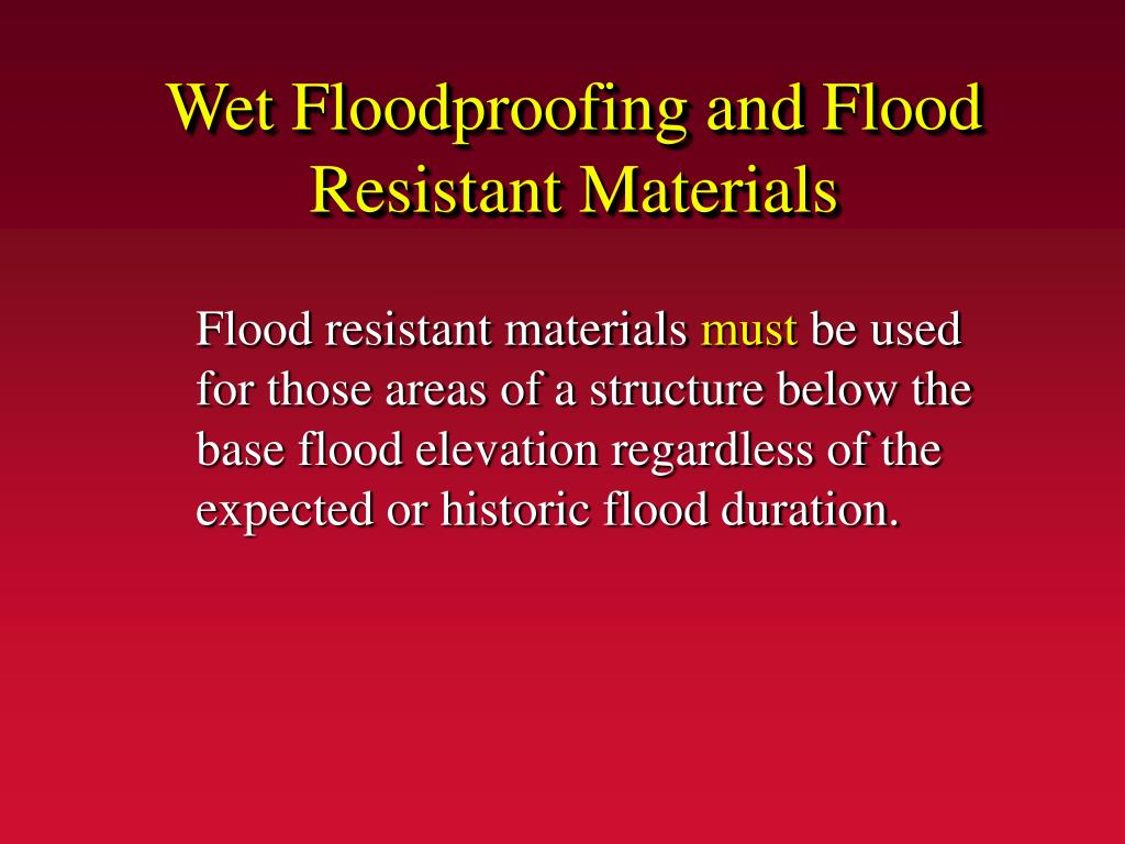 Wet Floodproofing and Flood Resistant Materials