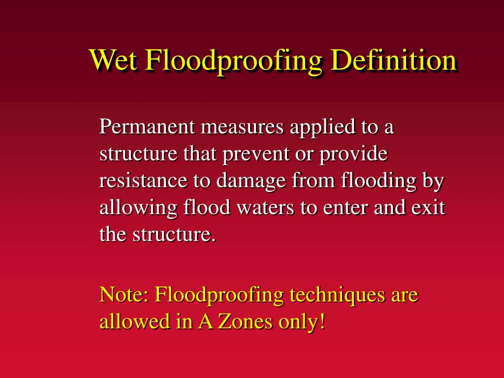 Wet Floodproofing Definition